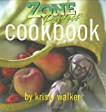 img - for Zone Perfect Cookbook by Kristy Walker (2003-09-01) book / textbook / text book