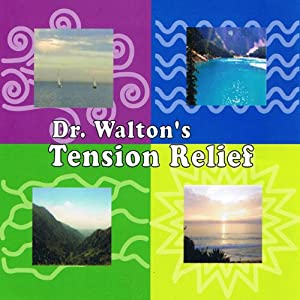 Dr. Walton's Stress Relief Audiobook
