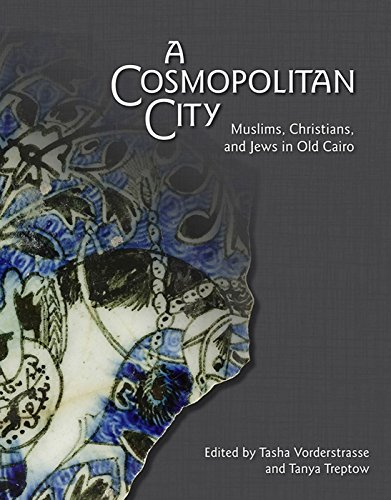 A Cosmopolitan City: Muslims, Christians, and Jews in Old Cairo (Oriental Institute Museum Publications) (Oriental Market)