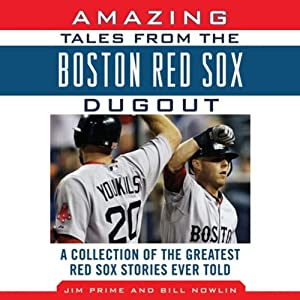 Amazing Tales from the Boston Red Sox Dugout Audiobook