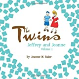 The Twins Jeffrey and Jeanne, Jeanne M. Baier, 146695194X