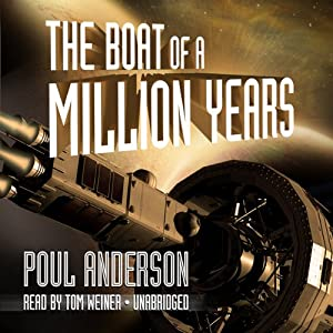 The Boat of a Million Years Hörbuch