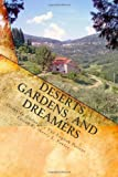 Deserts, Gardens, and Dreamers: Young Writers on Ondaatje's the English Patient by Sherry L Fowler (2010-05-13)