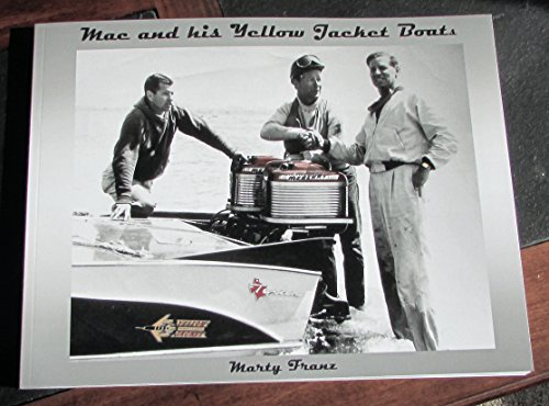 Mac and his Yellow Jacket Boats (signed second edition) (Jacket Denison)