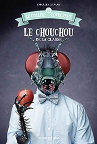 Le collège Lovecraft, tome 3 : Le chouchou de la classe par Charles Gilman