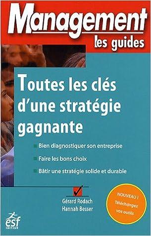 En ligne téléchargement Toutes les clés d'une stratégie gagnante pdf ebook
