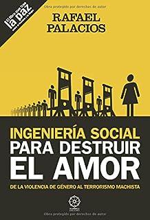 Ingenieria social para destruir el amor
