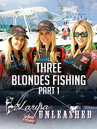 Clip: Three Blondes Fishing 1