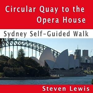 Opera House & Botanic Gardens, Sydney, Self-Guided Audio Walk Walking Tour