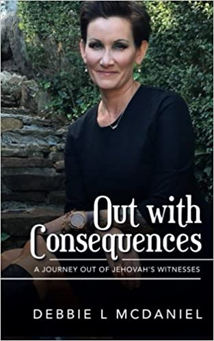 Out with Consequences: A Journey out of Jehovah's Witnesses