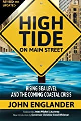 High Tide On Main Street: Rising Sea Level and the Coming Coastal Crisis by John Englander (2012-10-22) Paperback