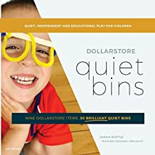 Dollarstore Quiet Bins: Nine dollarstore items, 30 brilliant quiet bins