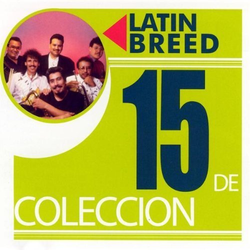 15-de-coleccion-by-latin-breed