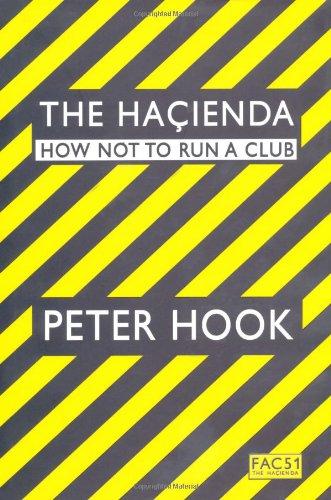The Hacienda: How Not to Run a Club pdf epub