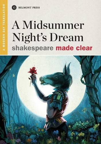 Download A Midsummer Night's Dream (Shakespeare Made Clear) PDF