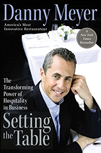 Amazon.com Setting the Table The Transforming Power of Hospitality in Business eBook Danny Meyer Kindle Store  sc 1 st  Amazon.com & Amazon.com: Setting the Table: The Transforming Power of Hospitality ...