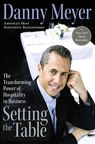 Setting the Table: The Transforming Power of Hospitality in Business (Tables For Tavern Sale)