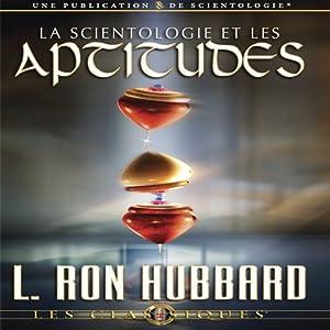 La Scientologie et les Aptitudes [Scientology & Ability] Audiobook