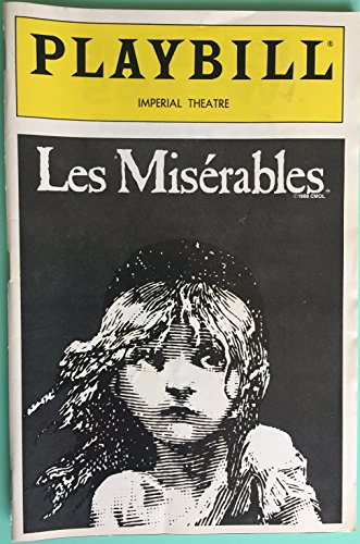 Playbill from LES MISERABLES at the IMPERIAL THEATRE starring, Mark McKerracher Richard Kinsey Rachel York Drew Eshelman Lacey Chabert Sarah Uriarte Berry Evalyn Baron Brandy Brown music by Claude-Michel Schönberg, ()