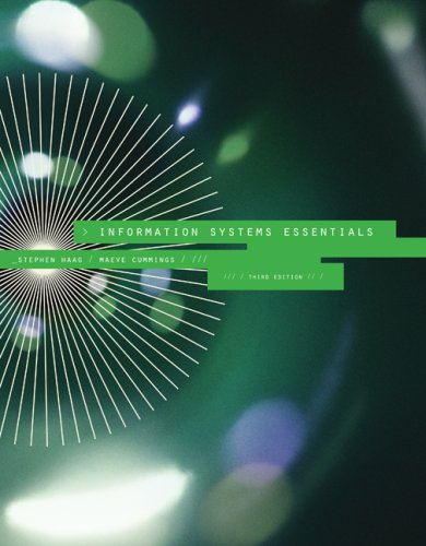 Information Systems Essentials by Maeve Cummings , Stephen Haag, Publisher : McGraw-Hill/Irwin
