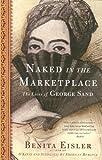 Naked in the Marketplace, Benita Eisler, 158243381X