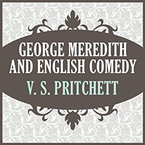 George Meredith and English Comedy Audiobook