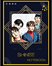 SHINee Notebook: A Large Notebook/Composition/Journal Book with Over 120 College Lined Pages - Great Gift for a Close Friend or a Family