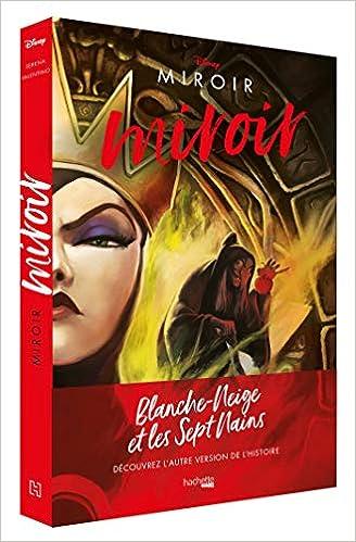 Book's Cover of Villains Disney Miroir, miroir: L'histoire de la Méchante Reine (Français) Broché – 26 février 2020