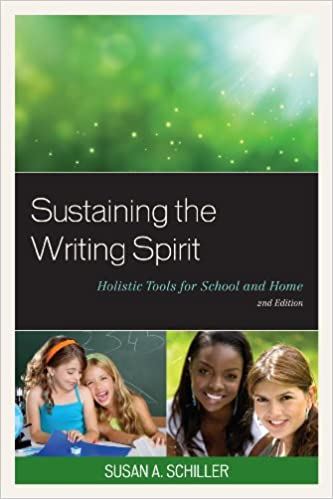 Book Sustaining the Writing Spirit: Holistic Tools for School and Home