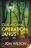 Club Arcana: Operation Janus