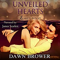 UNVEILED HEARTS: HEART'S INTENT, BOOK 2