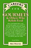 Careers for Gourmets and Others Who Relish Food, Donovan, Mary, 0071387285