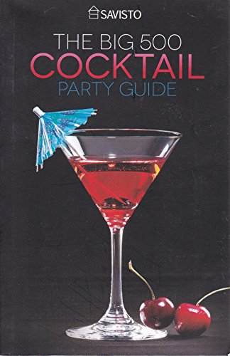 - Savisto The Big 500 Cocktail Party Guide Gebundene Ausgabe - 2000