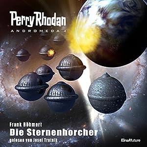 Die Sternenhorcher (Perry Rhodan Andromeda 4) Hörbuch
