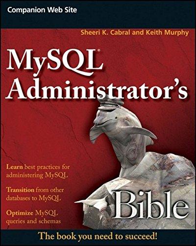MySQL Administrator's Bible ISBN-13 9780470416914