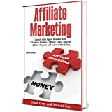 Partner Marketing: Launch a Six Figure Business with Clickbank Products, Affiliate Links, Amazon Affiliate Program and Internet Marketing (Online Business)[2nd Edition]