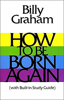 How to Be Born Again 0849900174 Book Cover