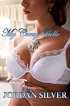 My Curvy Belle by [Silver, Jordan]