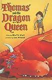Thomas and the Dragon Queen, Shutta Crum, 0375957030