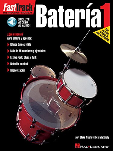 FastTrack Drum Method - Spanish Edition - Level 1: FastTrack Bateria 1 ()