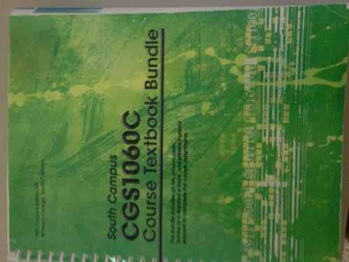 South Campus Cgs1060c Course Textbook Bundle