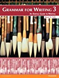 Grammar for Writing 3 (Student Book with Proofwriter), Cain, Joyce S., 0132862166