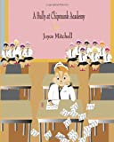 A Bully at Chipmunk Academy, Joyce Mitchell, 1495249433