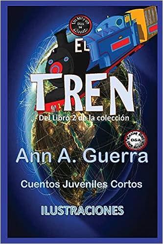14: Del Libro 2 de la coleccion Los MIL y un DIAS: Cuentos Juveniles Cortos: Amazon.es: Ms. Ann A. Guerra, Mr. Daniel Guerra: Libros en idiomas extranjeros