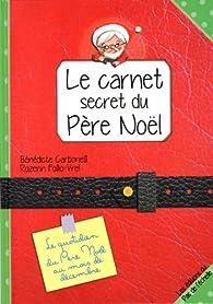 Le carnet secret du Père Noël par Bénédicte Carboneill