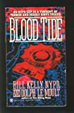 Blood Tide, Bill Kelly and Dolph Le Moult, 0451402782