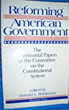 Reforming American Government, Donald Robinson, 0813371147
