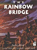The Rainbow Bridge, Audrey Wood, 015202106X