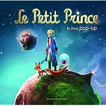 PETIT PRINCE (LE) : LE LIVRE POP-UP