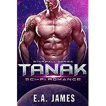 TANAK: Sci-Fi Romance (Star Fall Series Book 1)